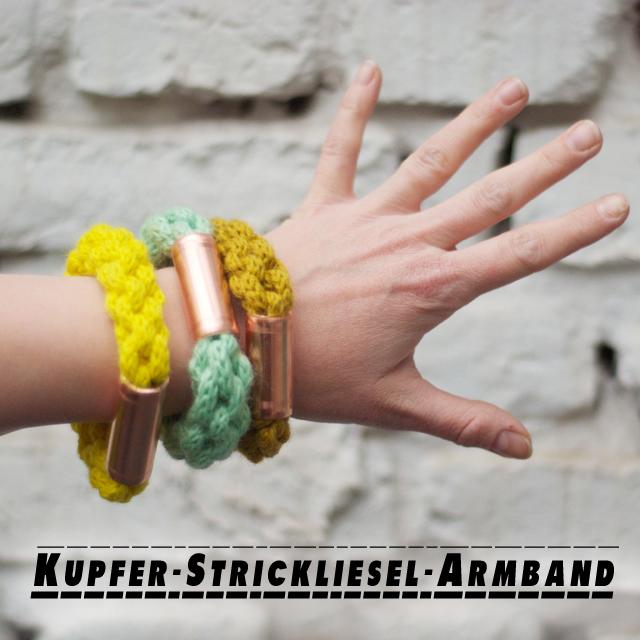 strickliesel_armbaender_mit_kupfer_an_der_hand_schrift