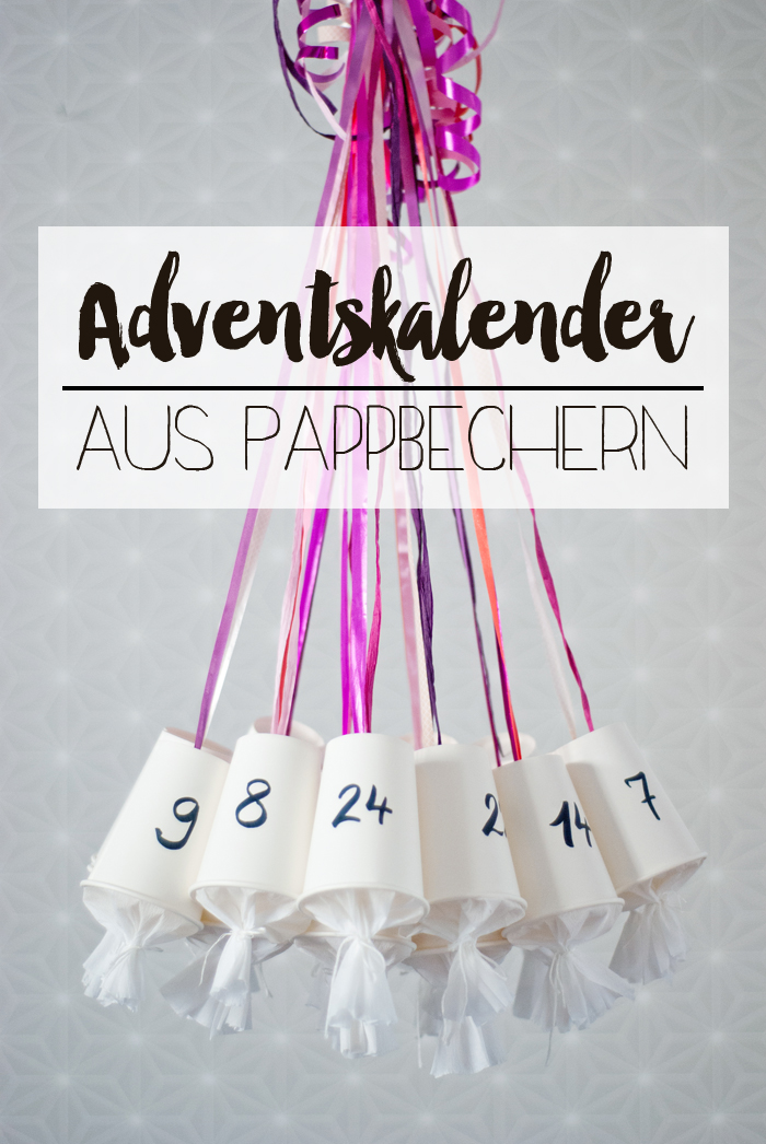 diy adventskalender aus pappbechern schnell selbst gemacht. Black Bedroom Furniture Sets. Home Design Ideas
