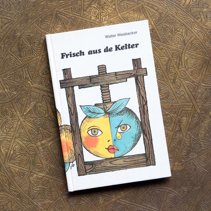"""Flohmarktfunde: Buch """"Frisch aus der Kelter"""" mit Frankfurter Mundart Gedichten"""