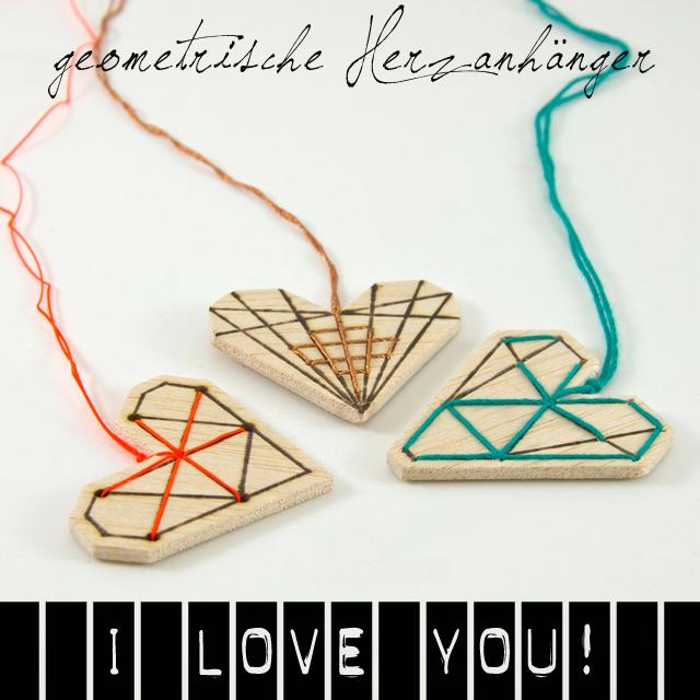 I love you! Geometrische Herzanhänger aus Holz und Bäckergarn zum Valentinstag.