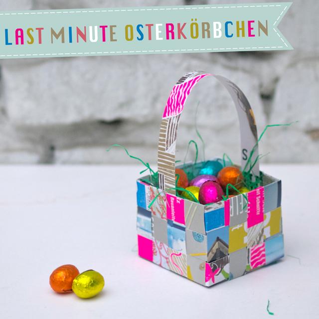 Last-Minute Osterkörbchen