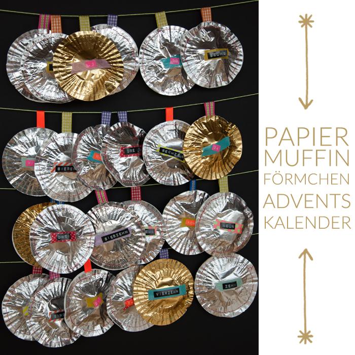 Ein DIY Adventskalender aus Papiermuffinförmchen! In gold und silber und kunterbunt - genau wie ich es mag. Ein Tutorial von johannarundel.de